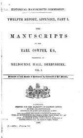 The Manuscripts of the Earl Cowper, K. G.: Preserved at Melbourne Hall, Derbyshire