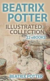Beatrix Potter illustrated Collection - 22 eBooks(600+ illustrations)