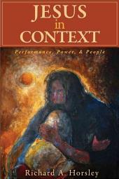 Jesus in Context: Power, People, & Performance