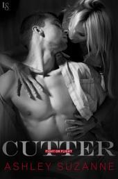Cutter: A Fight or Flight Novel