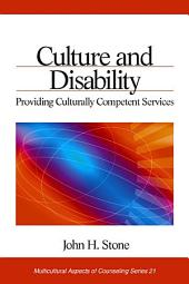 Culture and Disability: Providing Culturally Competent Services