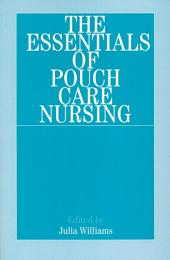 The Essentials of Pouch Care Nursing