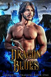 Dragon Blues: Immortal Dragons #1