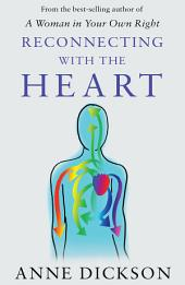 Reconnecting with the Heart: Making sense of our feelings