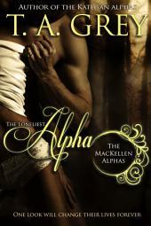 The Loneliest Alpha(FREE) Book#1 (The MacKellen Alphas): The MacKellen Alphas, #1