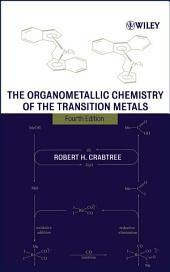 The Organometallic Chemistry of the Transition Metals: Edition 4