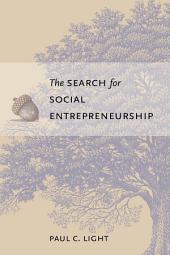 The Search for Social Entrepreneurship
