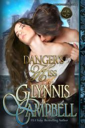 Danger's Kiss: Medieval Outlaws: Book 1