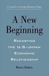Recasting the United States-Japan Economic Relationship