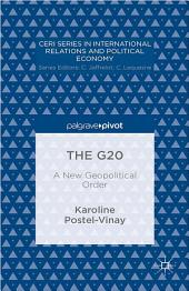 The G20: A New Geopolitical Order