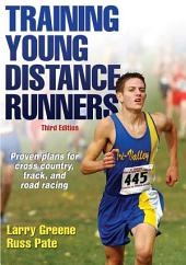 Training Young Distance Runners, Third Edition