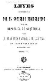 Recopilación de las leyes de la República de Guatemala ...: Volumen 3