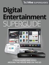 Digital Entertainment Superguide