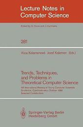 Trends, Techniques, and Problems in Theoretical Computer Science: 4th International Meeting of Young Computer Scientists, Smolenice, Czechoslovakia, October 13-17, 1986