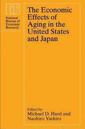 The Economic Effects of Aging in the United States and Japan