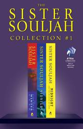 The Sister Souljah Collection #1: The Coldest Winter Ever; Midnight, A Gangster Love Story; and Midnight and the Meaning of Love