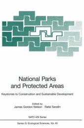 National Parks and Protected Areas: Keystones to Conservation and Sustainable Development