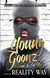 Young Goonz: Welcome to Far Rock