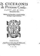 De petitione consulatus ad M. Tullium fratrem liber