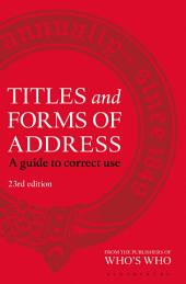 Titles and Forms of Address: A Guide to Correct Use