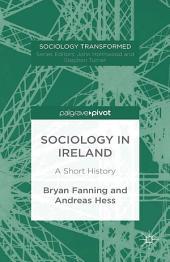 Sociology in Ireland: A Short History