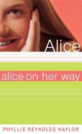 Alice on Her Way