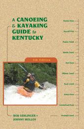 A Canoeing and Kayaking Guide to Kentucky