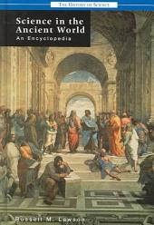 Science in the Ancient World: An Encyclopedia