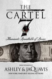 The Cartel 7: Illuminati: Roundtable of Bosses