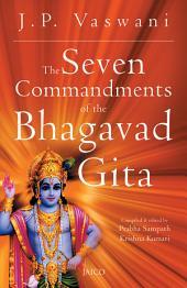 The Seven Commandments of the Bhagavad Gita