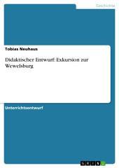 Didaktischer Entwurf: Exkursion zur Wewelsburg