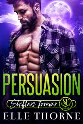 Persuasion: Shifters Forever Worlds
