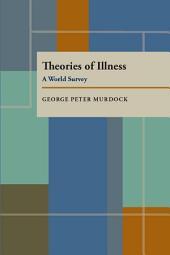 Theories of Illness: A World Survey