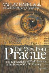 The View from Prague: The Expectations of World Leaders at the Dawn of the 21st Century