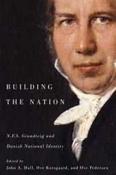 Building the Nation: N.F.S. Grundtvig and Danish National Identity