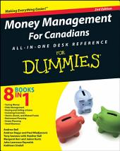 Money Management For Canadians All-in-One Desk Reference For Dummies: Edition 2