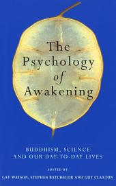 The Psychology Of Awakening