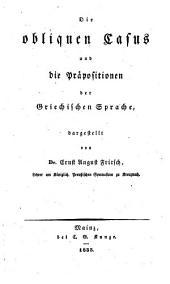 Die obliquen Casus und Die Präpositionen der griechischen Sprache