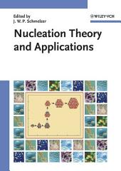Nucleation Theory and Applications