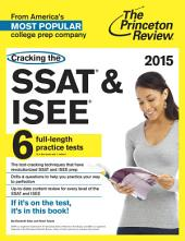 Cracking the SSAT & ISEE, 2015 Edition