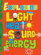 Exploring Heat Light Sound Energy