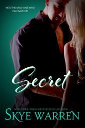 Secret: A Bad Boy Romance