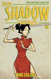 The Shadow Hero 5: True Colors
