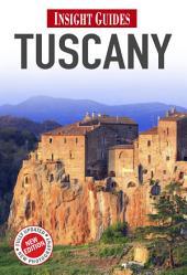 Insight Regional Guide: Tuscany: Edition 5