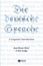 The German Language: A Linguistic Introduction