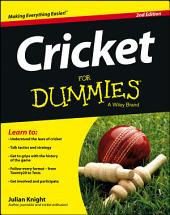 Cricket For Dummies: Edition 2