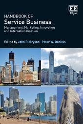 Handbook of Service Business: Management, Marketing, Innovation and Internationalisation