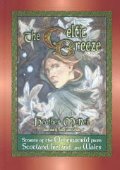 The Celtic Breeze: Stories of the Otherworld from Scotland, Ireland, and Wales