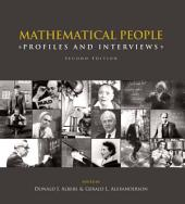 Mathematical People: Profiles and Interviews, Edition 2