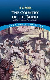 The Country of the Blind: and Other Science-Fiction Stories
